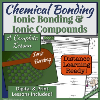 Chemical Bonding:  Ionic Bonds and Ionic Compounds