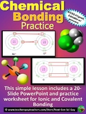 Chemical Bonding Lesson: Distance Learning Friendly