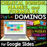 Chemical Bonding, Names, & Formulas DIGITAL DOMINOS for Go