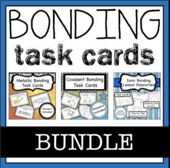 Chemical Bonding Task Card Bundle