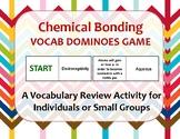Chemical Bonding Vocab Dominoes Games
