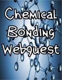 Chemical Bonding Webquest