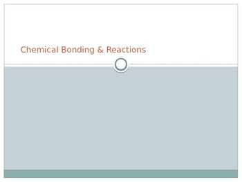Chemical Bonding and Reactions