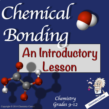 Chemical Bonding—PowerPoint with Student and Teacher Notes