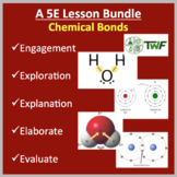 Chemical Bonds - 5E Lesson Bundle