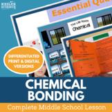 Chemical Bonds Complete 5E Lesson Plan