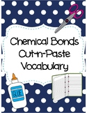 Chemical Bonds Cut-n-Paste Vocabulary