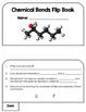 Chemical Bonds Flip Book