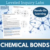 Chemical Bonds Inquiry Labs - Ionic and Covalent Bonds