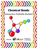 Chemical Bonds Interactive Foldable Booklet