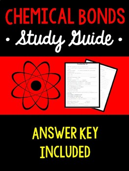 Chemical Bonds *Study Guide*