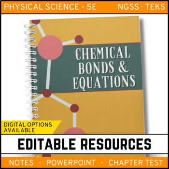 Chemical Bonds and Equations: PS Notes, PowerPoint & Test ~ EDITABLE