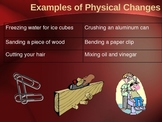 Chemical Change & Physical Change (physical science matter)