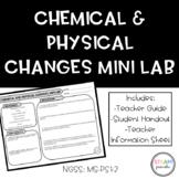 "Chemical Changes ""Mini"" Lab"
