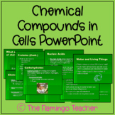 Chemical Compounds in Cells PowerPoint