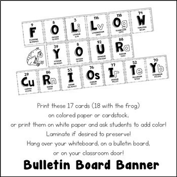 Chemical Element Periodic Table Bulletin Board Banner Follow Your Curiosity