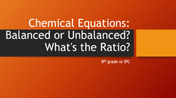 Chemical Equations: Balanced or Unbalanced? What's the Ratio?