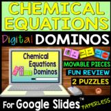 Chemical Equations DIGITAL DOMINOS for Google Slides