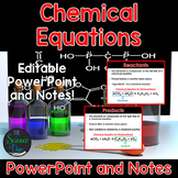 Chemical Equations - PowerPoint and Notes