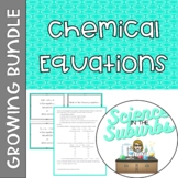 Chemical Equations Resources -- Growing Bundle!