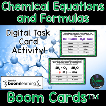 Chemical Equations and Formulas Task Cards - Digital Boom Cards™