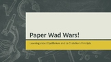 Chemical Equilibrium Activity - Paper Wad Wars!