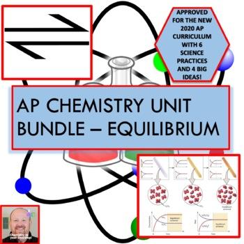 AP Chemistry Unit Bundle - Chemical Equilibrium