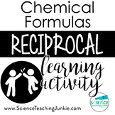 Chemical Formulas Reciprocal Learning Activity