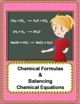 Chemical Formulas and Balancing Chemical Reactions - 3 Worksheets w/ KEY