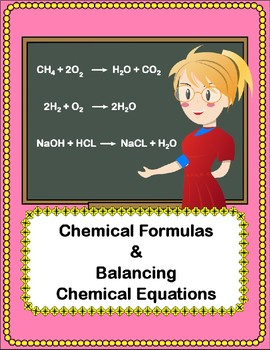 Chemical Formulas and Balancing Chemical Reactions - 3 Worksheets w/ KEY