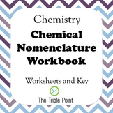 Chemistry Problems:Nomenclature Workbook, Naming Chemicals Worksheets