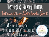 Chemical & Physical Change Interactive Notebook Sort