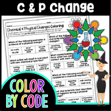 Chemical and Physical Changes Science Color By Number or Quiz