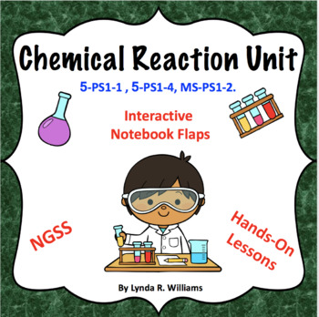Chemical Reaction Bundle NGSS 5-PS1-1 and 5-PS1-4