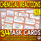 Chemical Reactions-34 TASK CARDS~ Balancing Equations & Ty
