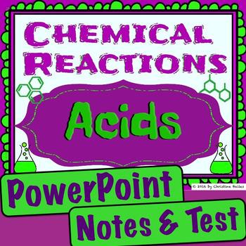 Chemical Reactions - Acid Unit