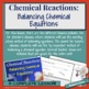 Chemical Reactions—Balancing Chemical Equations