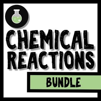 Chemical Reactions Bundle