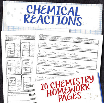 Chemical Reactions Chemistry Homework Pages
