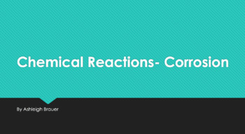Chemical Reactions-Corrosion