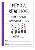 Chemical Reactions Experiment Workbook (First Hand Investi