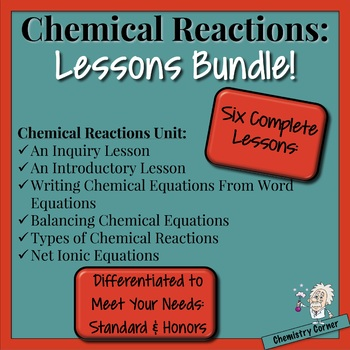 Chemical Reactions—Lessons Bundle
