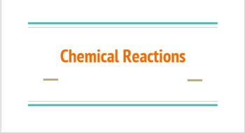 Chemical Reactions Powerpoint