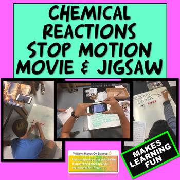 Chemical Reactions Stop Motion Movie & Jigsaw