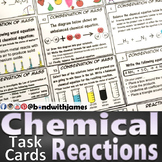 Chemical Reactions: Chemistry Task Cards