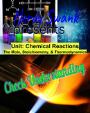 Chemical Reactions The Mole, Stoichiometry, & Thermodynami