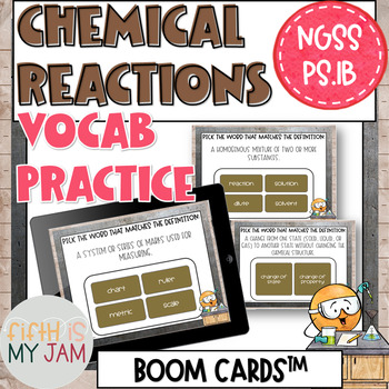 Chemical Reactions Vocab NGSS:PS1.B, Digital BOOM Cards FREEBIE