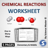 Chemical Reactions Worksheet One in Many Ways