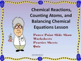 Chemical Reactions and Balancing Chemical Equations