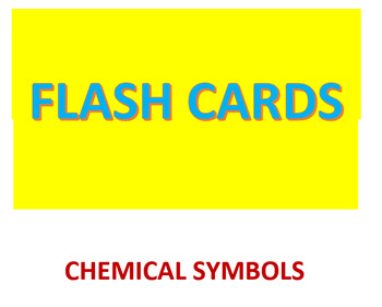 Chemical Symbols Flash Cards